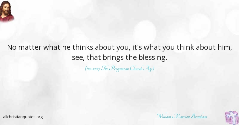 William Marrion Branham Quote About All Christian Quotes