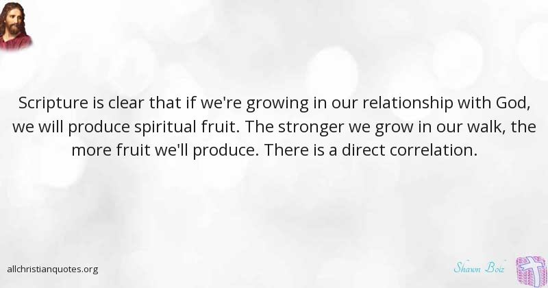 Shawn Bolz Quote About Fruit Grow Relationship Scripture Cool Quotes About Growing In A Relationship
