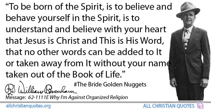 William Marrion Branham Quote About Believe Spirit Born Book