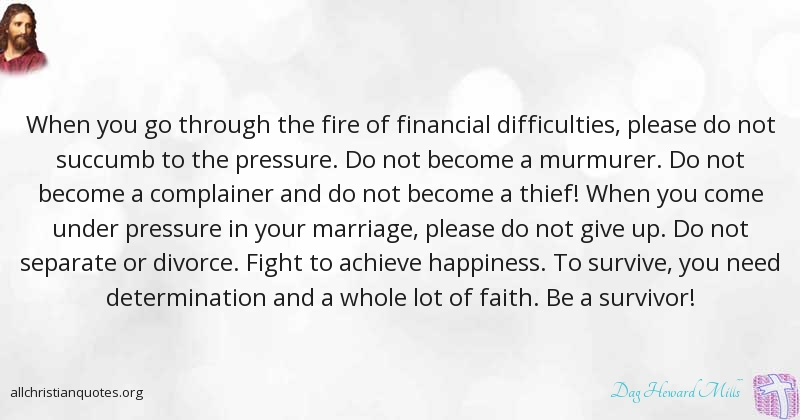 Dag Heward Mills Quote About Determination Faith Happiness