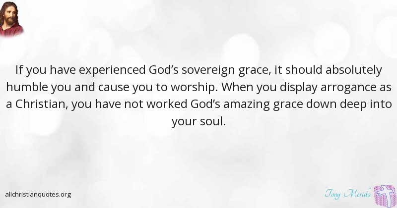 God's Grace Quotes Christian Quotes & Sayingstony Merida  All Christian Quotes