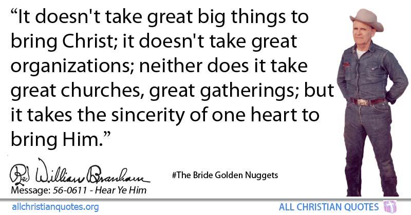 William Marrion Branham Quote about: #Big, #Great ...