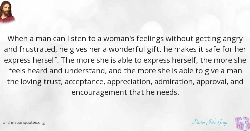 Pastor John Gray Quote about: #Man, #Feelings, #Marriage ...