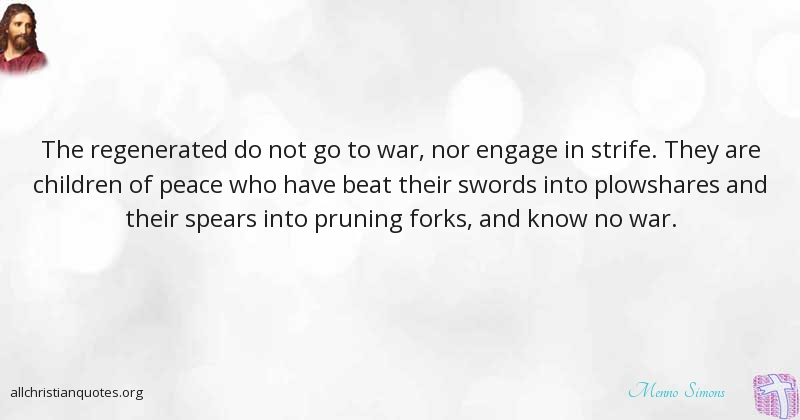 Menno Simons Quote About Children Peace War Sword All