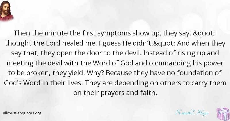 God's Word Quotes Kenneth Ehagin Quote About Faith First Prayers God's