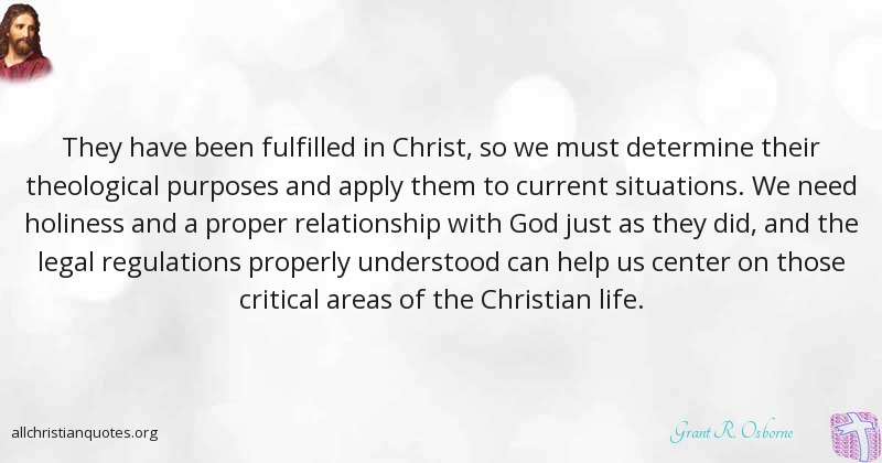 Christian Life Quotes 5 Christian Quotes & Sayingsgrant R Osborne Quotations