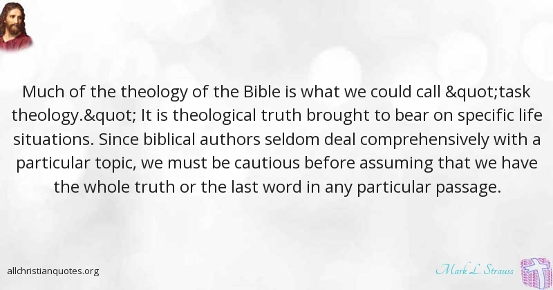 Mark L Strauss Quote About Bible Life Situations Authors Adorable Bible Life Quotes