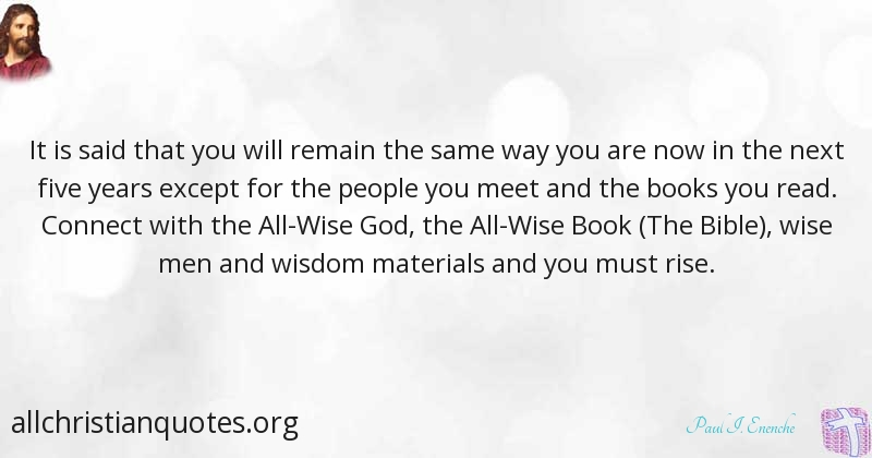 Paul I Enenche Quote About Bible People Way Wisdom All