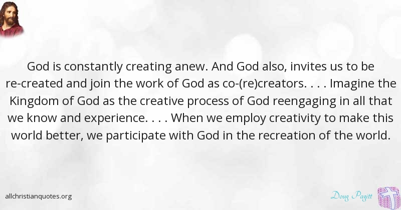 Doug Pagitt Quote About Creative World Kingdom Of God Magnificent Quotes About Us