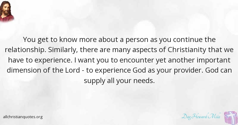 Dag Heward Mills Quote About Christianity Needs Person