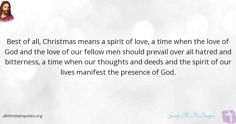 george m mcdougall quote about best of all christmas means a spirit