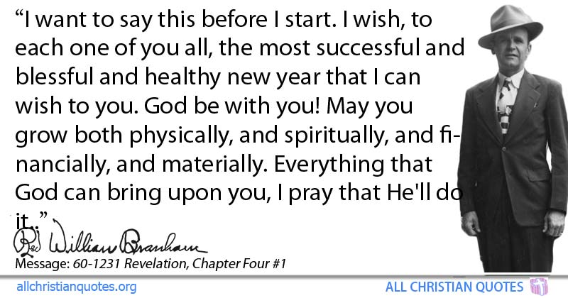 William Marrion Branham Quote about: #Declaration, #New Year, - All ...