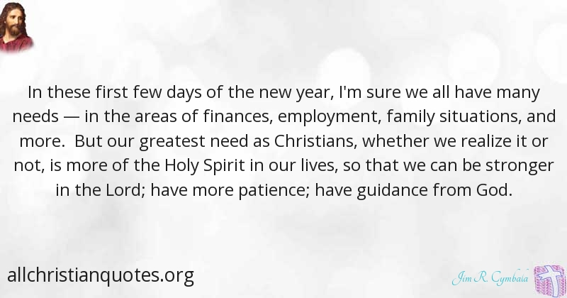 Jim R. Cymbala Quote about: #Christians, #Holy Spirit, #Needs, #New ...