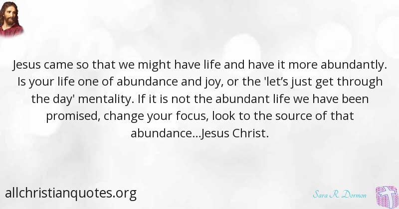 Sara R Dormon Quote About Jesus Christ Focus Life Mental