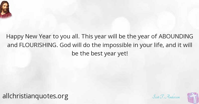 Scot T. Anderson Quote about: #Declaration, #New Year, #Happy New ...