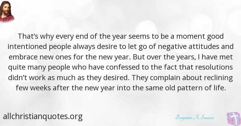 Benjamin A. Suulola Quote about: #Desire, #Negative, #New Year ...
