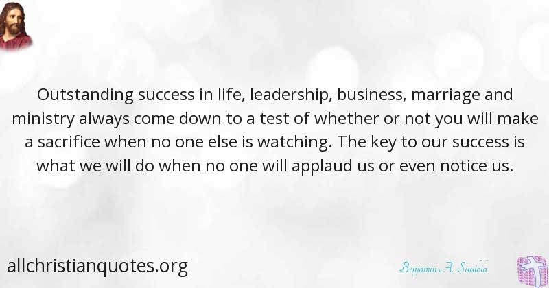 Benjamin A Suulola Quote About Business Key Life Sacrifice