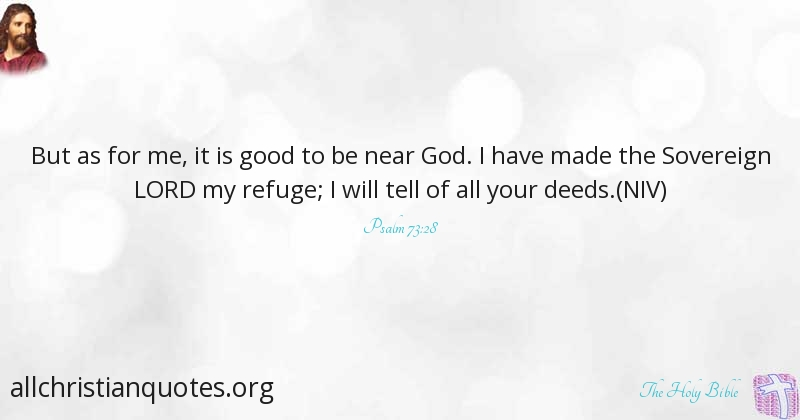 The Holy Bible Quote About Good Refuge God Made All