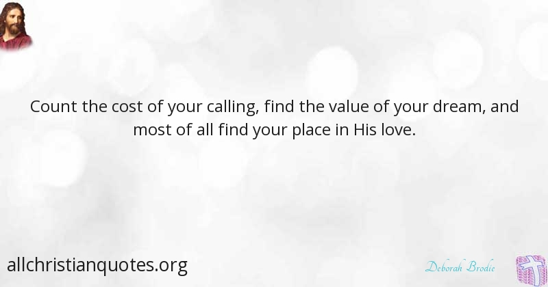 Deborah Brodie Quote About Dream Love Value Calling All