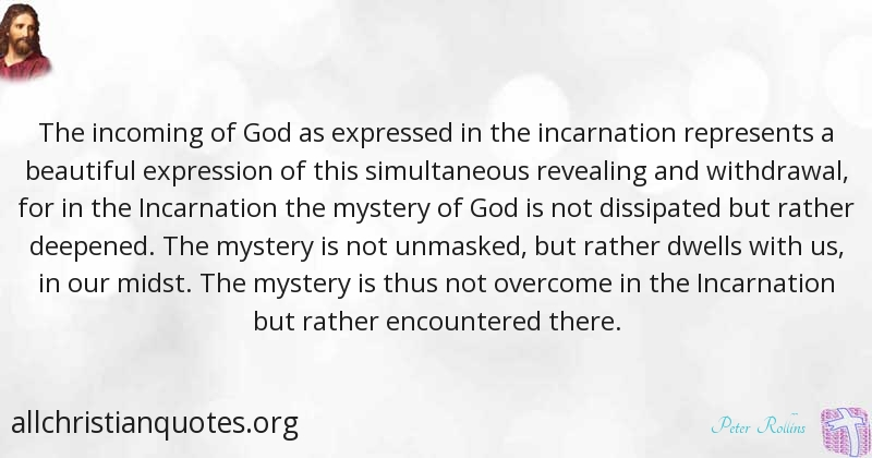 Peter Rollins Quote about: #God, #Mystery, #Overcome ...