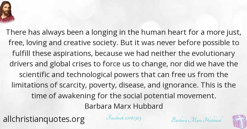 Barbara Marx Hubbard Quote about: #Creative, #Ignorance, #Society ...