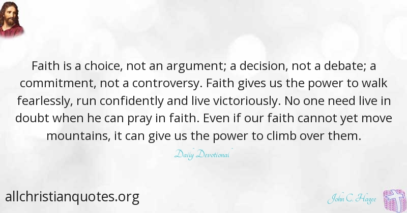 john c hagee quote about decision faith commitment debate