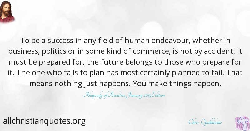 Chris Oyakhilome Quote About Success Things Fails Politics