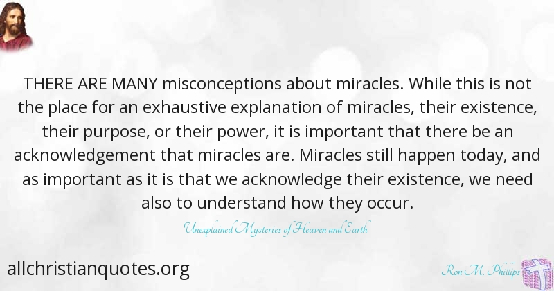 ron m phillips quote about important miracles existence