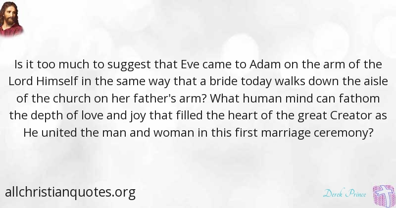 Derek Prince Quote About Church First Marriage Woman All