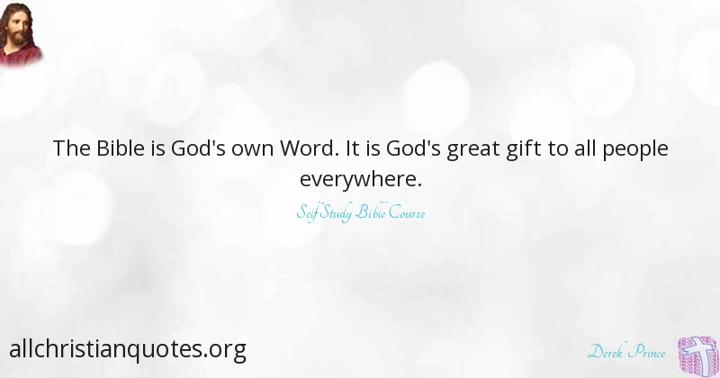 derek prince quote about bible people god s word all