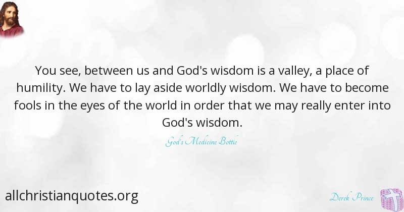Derek Prince Quote About Humility Wisdom World Fools All