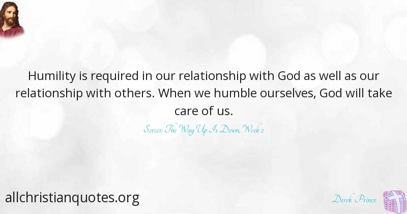 derek prince quote about care humility relationship others