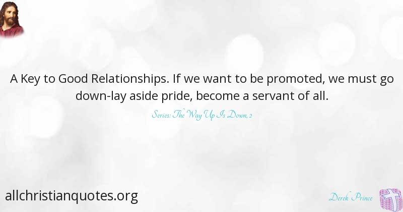 Derek Prince Quote About Pride Relationship Servant Promote