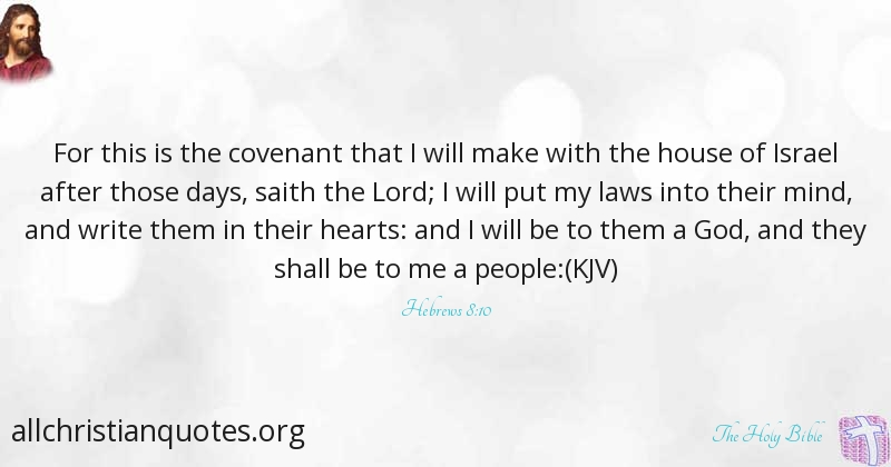 The Holy Bible Quote About Heart People Covenant Mind All