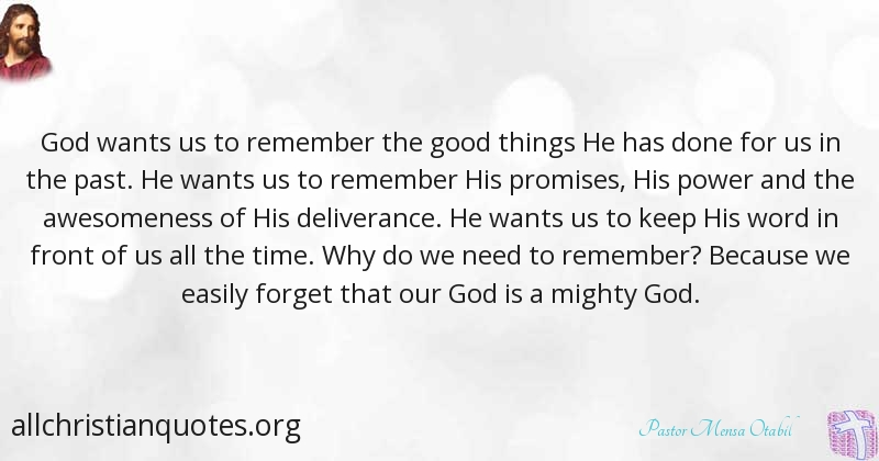 Pastor Mensa Otabil Quote About Good Power Things Perception