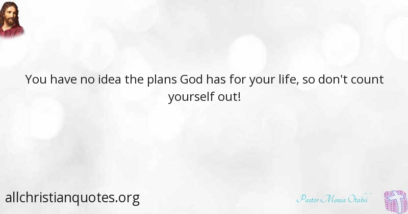Pastor Mensa Otabil Quote about: #Life, #Plan, #Yourself ...